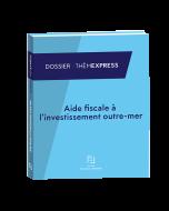 aide fiscale à l'investissement outre-mer
