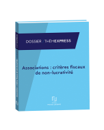 associations: critères fiscaux de non lucrativité
