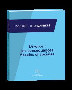 divorce: les conséquences fiscales et sociales