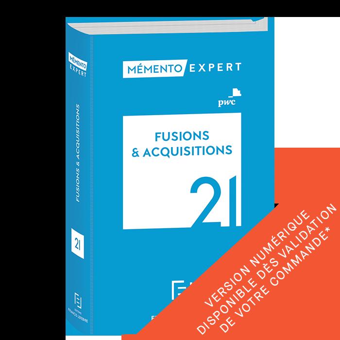 Mémento Fusions et Acquisitions 2021