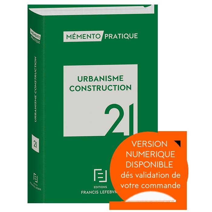 Mémento Urbanisme - Construction 2021