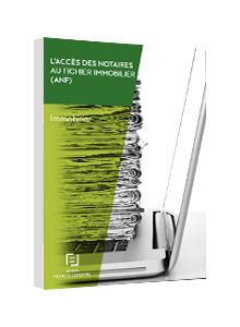 LIVRE BLANC - L'accès des notaires au fichier immobilier (ANF)