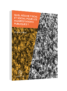 LIVRE BLANC - Quel régime fiscal et social pour les manifestations publiques ?