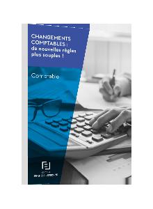 LIVRE BLANC - Changements comptables : de nouvelles règles plus souples