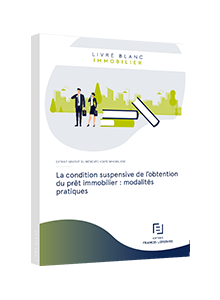LIVRE BLANC - La condition suspensive de l'obtention du prêt immobilier