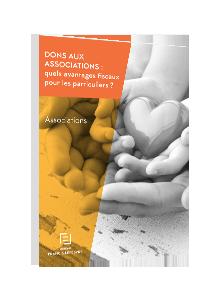 LIVRE BLANC - Dons aux associations : quels avantages fiscaux pour les particuliers ?