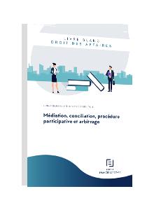 LIVRE BLANC - Médiation, conciliation, procédure participative et arbitrage
