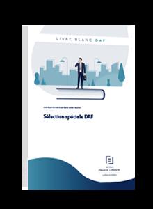 LIVRE BLANC - Sélection spéciale DAF