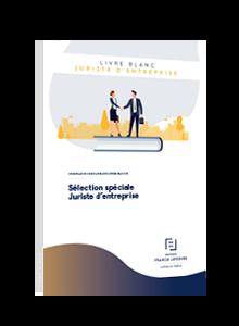 LIVRE BLANC - Sélection spéciale Juriste d'entreprise