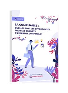 LIVRE BLANC - La compliance : quelles sont les opportunités pour les cabinets d'expertise comptable ?