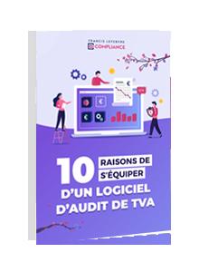 LIVRE BLANC - 10 raisons de s'équiper d'un logiciel d'audit de TVA