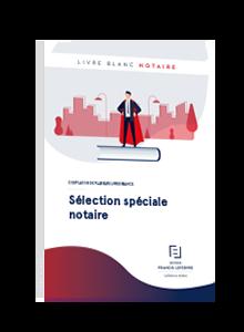 LIVRE BLANC - Sélection spéciale Notaire